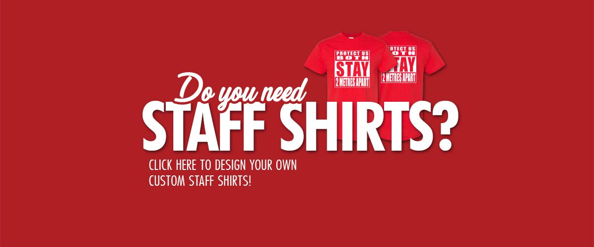 We do staff shirts